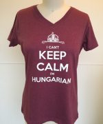 CantKeepCalmIamHungarianTeeWomans2